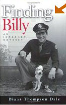 Finding Billy: An Internet Odyssey by Diana Thompson Dale
